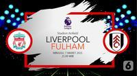 Liverpool vs Fulham (liputan6.com/Abdillah)