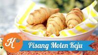 Pisang Molen Keju (Photo: Kokiku Tv)