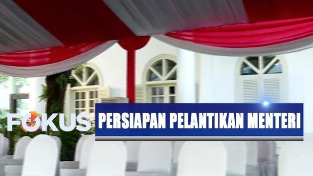 Tenda besar dan kursi-kursi untuk para undangan dan keluarga para calon menteri telah disiapkan di depan halaman Istana Negara.
