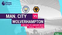 Premier League Manchester City Vs Wolverhampton Wanderers (Bola.com/Adreanus Titus)