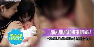 Anak Ananda Omesh Bahagia Sambut Kelahiran Adik Baru