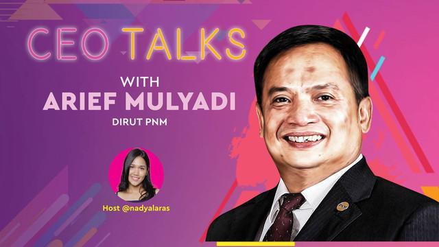 Arief Mulyadi kini menjabat sebagai direktur PNM atau Permodalan Nasional Madani. Apa sih PNM? Dan bagaimana ia mengelola PNM hingga terus bertahan hingga sekarang? Cek di CEO Talks kali ini!