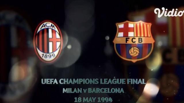 Berita video flashback final Liga Champions 1994, di mana AC Milan meraih kemenangan besar 4-0 atas Barcelona pada 18 Mei di Olympic Stadium di Athena, Yunani.