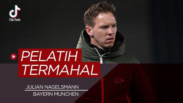 Berita video tiktok bola.com kali ini ada lima pelatih termahal dunia, salah satunya ada Julian Nagelsmann yang pindah ke Bayern Munchen