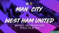 Premier League - Manchester City Vs West Ham United (Bola.com/Adreanus Titus)