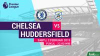 Premier League: Chelsea Vs Huddersfield Town (Bola.com/Adreanus Titus)