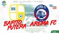 Jadwal Liga 1 2018 pekan ke-15, Barito Putera Vs Arema FC. (Bola.com/Dody Iryawan)