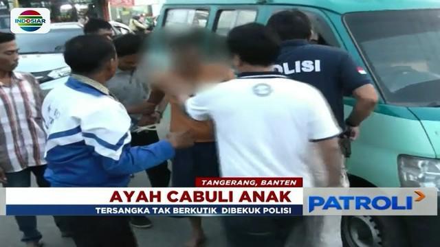 Polisi menyergap pria di Tangerang, Banten, yang mencabuli putri kandung yang masih di bawah umur.