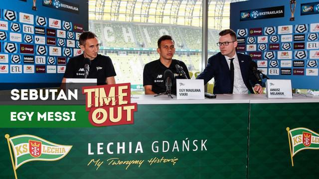 "Berita video Time Out kali ini tentang jawaban Egy Maulana saat ditanya jurnalis Polandia soal sebutan ""Egy Messi""."