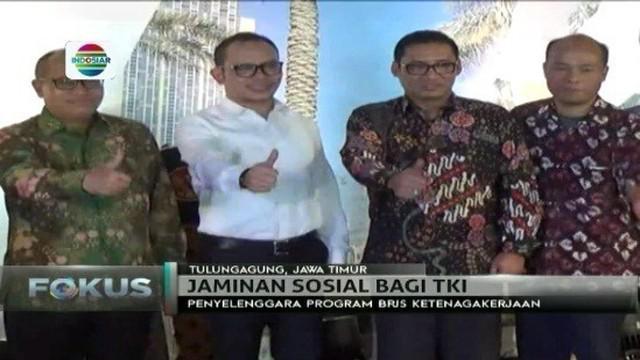 Pemerintah meluncurkan bantuan sosial untuk TKI, berupa jaminan BPJS Ketengakerjaan di Tulungagung, Jawa Timur.