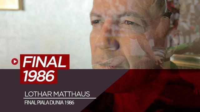Berita video wawancara eksklusif legenda Timnas Jerman, Lothar Matthaus, soal final Piala Dunia 1986 dan Diego Maradona.