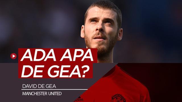 Berita video kiper Manchester United, David de Gea, sudah beberapa kali tampil tak mengesankan, salah satunya saat kalah dari Manchester City di Premier League 2018-2019. Ada apa De Gea?