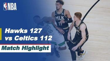 Berita Video Highlights NBA, Atlanta Hawks Kalahkan Boston Celtics 127-112 (25/2/2021)