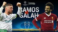 Final Liga Champions 2017/2018 Duel Sergio Ramos Vs Mohamed Salah (Bola.com/Adreanus Titus)
