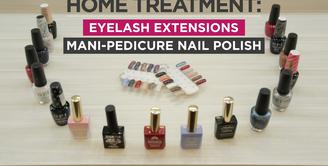 Home Treatment: Eyelash Extensions, Manicure, Pedicure Nail Polish