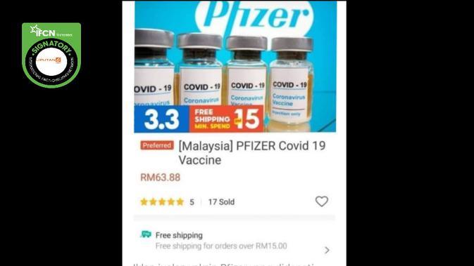 Cek Fakta Liputan6.com menelusuri informasi vaksin Covid-19 Pfizer dijual online di Malaysia