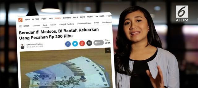 Beredar foto uang pecahan 200 ribu. Benarkah Bank Indonesia mengeluarkan uang pecahan baru?