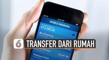 Ini dia beberapa keuntungan transfer menggunakan mobile banking.