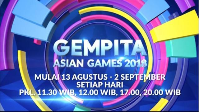 Berita video promo Gempita Asian Games 2018 hanya di Indosiar pada 13 Agustus sampai dengan 2 September 2018.