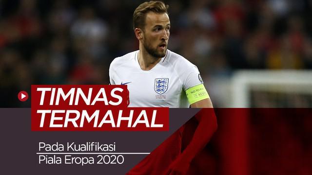 Berita video timnas termahal di kualifikasi Piala Eropa 2020.