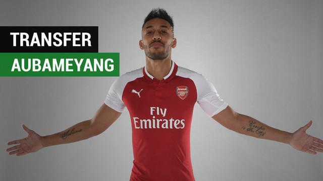 Berita video fakta-fakta soal transfer Pierre-Emerick Aubameyang ke Arsenal dari Borussia Dortmund pada Rabu (31/1/2018).