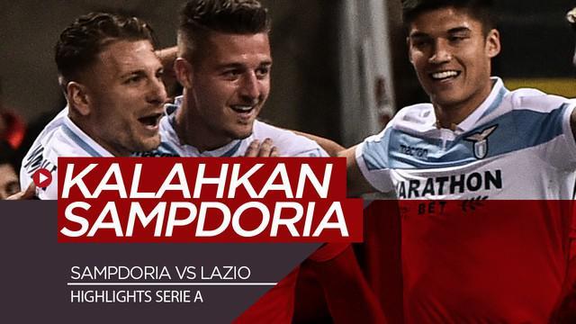 Berita Video Lazio Kalahkan Sampdoria 3 Gol Tanpa BalasBerita Video Highlights Serie A, Lazio Kalahkan Sampdoria 3-0