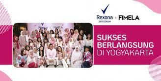 Rexona x Fimela Sukses Berlangsung di Yogyakarta