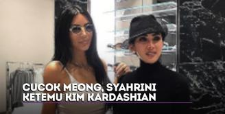 Cucok Meong, Syahrini Ketemu Kim Kardashian