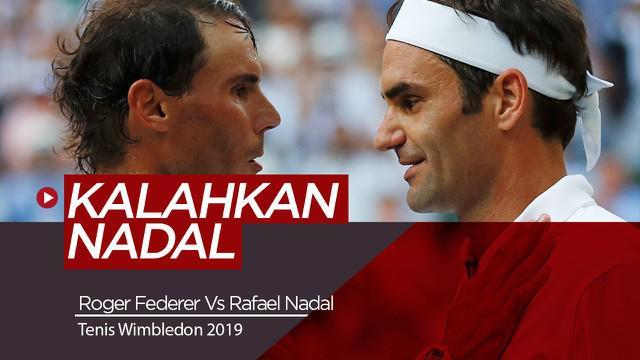 Berita Video Berita Video Melihat Aksi Roger Federer Saat Kalahkan Rafael Nadal di Tenis Wimbledon 2019