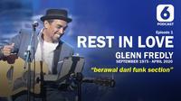 Podcast Showbiz Glenn Fredly Rest in Love Bagian 1: Berawal dari Funck Section