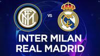 Liga Champions - Inter Milan Vs Real Madrid (Bola.com/Adreanus Titus)