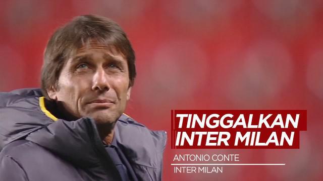 Berita Video Baru Saja Juara, Antonio Conte Tinggalkan Inter Milan