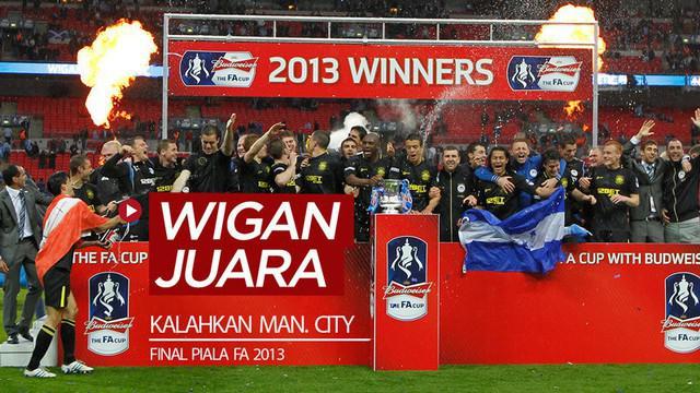 Berita video flashback Piala FA yang terjadi pada 11 Mei (hari ini) tujuh tahun lalu (2013), Wigan Athletic menjadi juara setelah menang dramatis atas Manchester City.