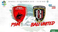 Liga 1 2018 PSM Makassar Vs Bali United (Bola.com/Adreanus Titus)