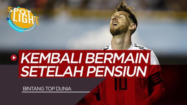Berita Video Spotlight Lionel Messi, Arjen Robben dan 3 Pemain yang Kembali Bermain Setelah Memutuskan Pensiun
