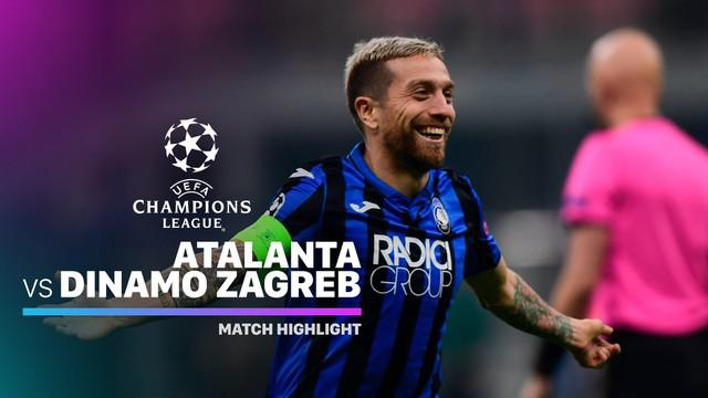 Berita Video Highlights Liga Champions, Atalanta Vs Dinamo Zagreb 2-0