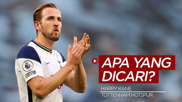 Berita Video, Harry Kane, Apa yang Kamu Cari di Tottenham Hotspur?
