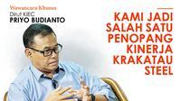 Wawancara Khusus Dirut KIEC Priyo Budianto: Kami Jadi Salah Satu Penopang Kinerja Krakatau Steel. (Abdillah)