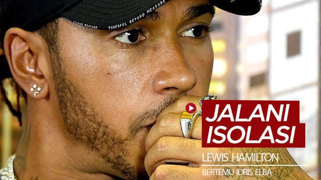 Berita video pembalao Formula 1, Lewis Hamilton, harus menjalani isolasi setelah belum lama bertemu aktor Inggris yang positif Corona, Idris Elba.