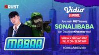 Main bareng RUST bersama Sonalibaba, Selasa (2/2/2021) pukul 19.00 WIB dapat disaksikan melalui platform streaming Vidio, laman Bola.com, dan Bola.net. (Dok. Vidio)