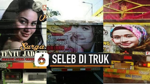Selain Franda, ternyata cukup banyak wajah selebriti Tanah Air yang hiasi bak truk. Namun memang setiap wajah selebriti yang menghiasi bak truk adalah selebriti wanita.