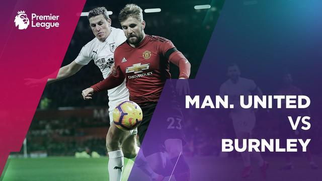 Berita video statistik Manchester United vs Burnley pada laga pekan ke-23, Premier League 2018-2019, Rabu (30/1/2019) di Old Trafford, Manchester.