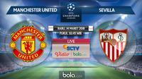 Liga Champions_Manchester United Vs Sevilla (Bola.com/Adreanus Titus)