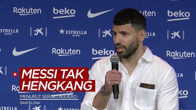 Berita video Sergio Aguero mengungkapkan bahwa Lionel Messi kemungkinan tidak akan hengkang dari Barcelona.