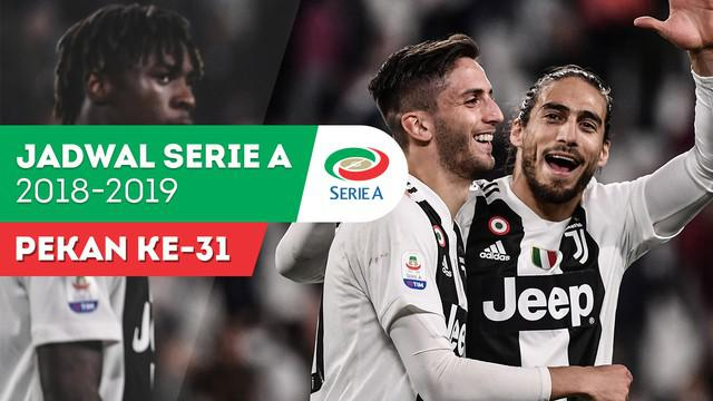 Berita video jadwal Serie A 2018-2019 pekan ke-31. Big match Juventus vs AC Milan.