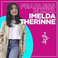 FIMELA FEST 2019 | Fearless di Mata Imelda Therinne