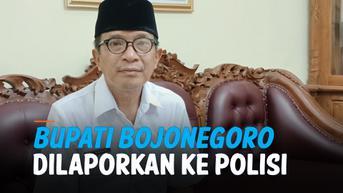 VIDEO: Bupati Bojonegoro Dipolisikan Sang Wakil karena Tersinggung di Grup Whatsapp
