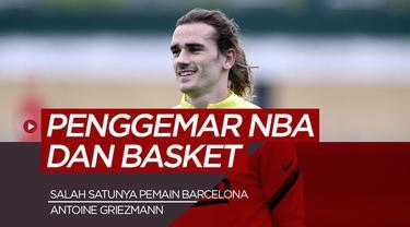 Berita motion grafis Antoine Griezmann dan 4 pesepak dola dunia yang menjadi fans NBA.