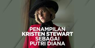 Seperti apa penampilan perdana Kristen Stewart sebagai Putri Diana di film Spencer? Yuk, kita cek video di atas!