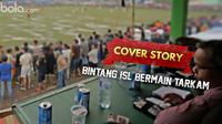 Cover Story : Bintang ISL Bermain Tarkam (Bola.com/samsulhadi)